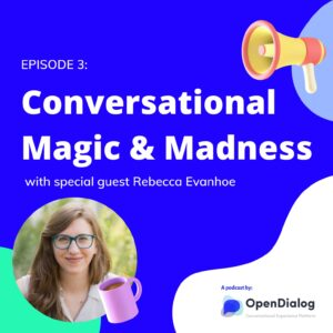Conversation Magic & Madness